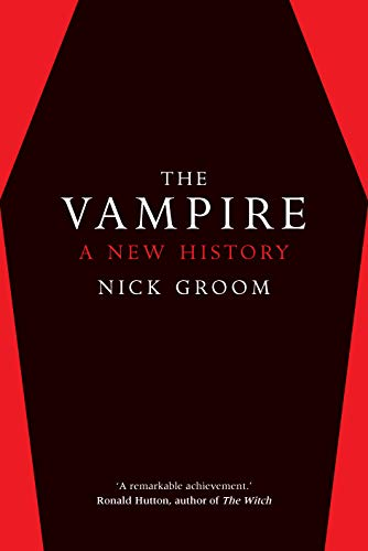 The Vampire: A New History (English Edition)