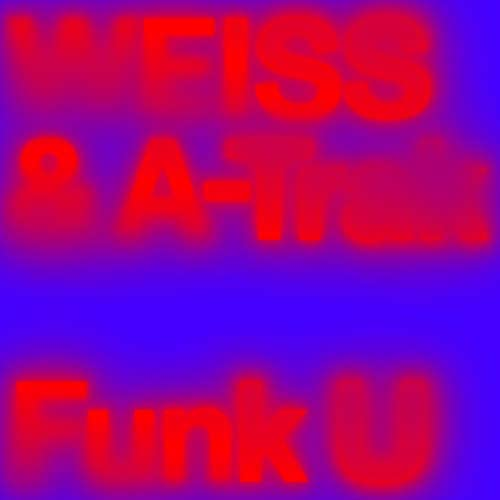 Weiss & A-Trak