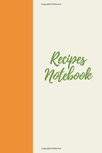 Recipes Notebook: A 120 lined pages Notebook