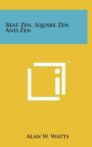 Beat Zen, Square Zen And Zen