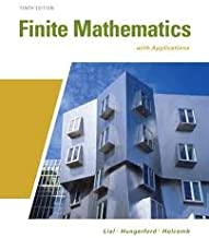 Finite Mathematics with Applications (Lial/Hungerford/Holcomb) 10th (tenth) edition
