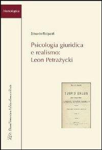 Psicologia giuridica e realismo. Leon Petrazycki