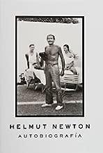 Helmut Newton: Autobiografia/ Autobiograhy (Spanish Edition)