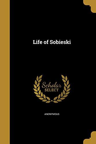 LIFE OF SOBIESKI