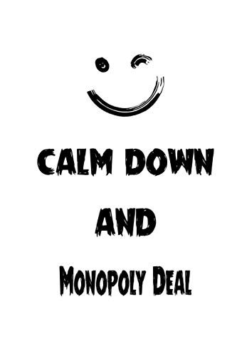 Calm Down And Monopoly Deal: Notebook Gift Idea Lined pages, 6.9 inches,120 pages, White paper Journal