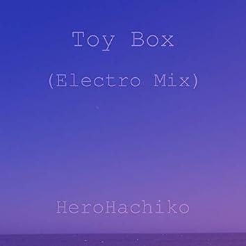 Toy Box (Electro Mix)