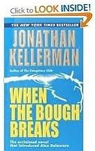 When the Bough Breaks (Alex Delaware) Publisher: Ballantine Books