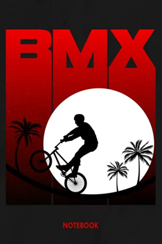 Bmx Notebook: Blank Lined 6x9 120 Pages Bmx Freestyler Journal