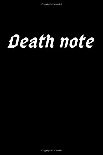 Deat note: thing that have been bothering you all you life thinking about the past and all your fear you have put in here so you can be imprisoned inside this notebook