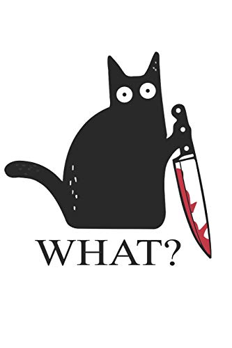 Cat What Funny Black Cat Murderous Cat With Knife A beautiful: Lined Notebook / Journal Gift, 120 Pages, 6 x 9 inches , Personal Diary, Personalized ... to Write, work, or home!, Soft Cover, Matte
