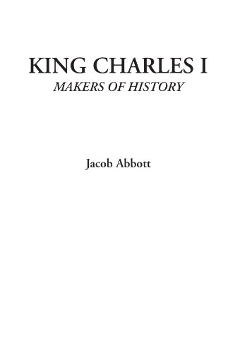 Download King Charles I (Makers of History) 1449131263