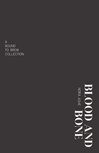 Blood and Bone: The Redspot Chronicles