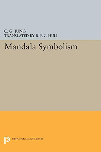 Mandala Symbolism: (From Vol. 9i Collected Works) (Jung Extracts)