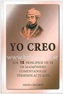 YO CREO (ISAAC CHOCRÓN) Estudio sobre los trece principios de fe del judaísmo.