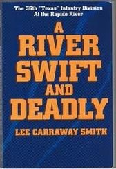 A River Swift and Deadly: The 36th