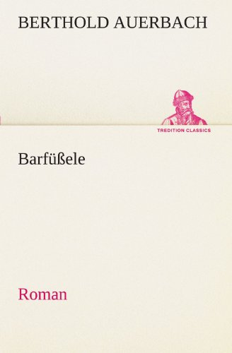 Barfüßele: Roman (TREDITION CLASSICS)