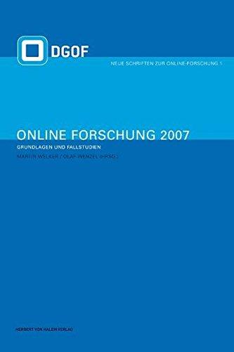 Online-Forschung 2007: Grundlagen und Fallstudien