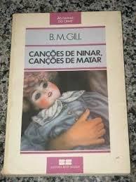 Cancoes de Ninar Cancoes de Matar - Colecao as Damas do Crime