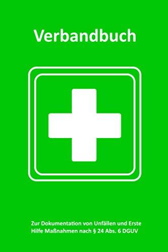 Verbandbuch / Unfallbuch - Erste Hilfe: extra lang, 100 Seiten, gem. DGVU