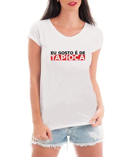 Camiseta Feminina Frases Eu Gosto É De Tapioca - Camisa Divertida e Engraçada - Personalizada (Preto, M)