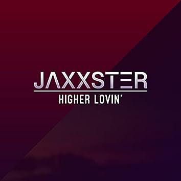 Higher Lovin'