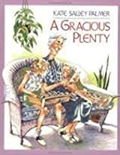 Gracious Plenty by Palmer, Kate Salley (1991) Library Binding