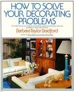How to Solve Your Decorating Problems