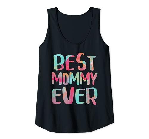 Mujer Camiseta de regalo para el día de la madre de Best Mommy Ever Camiseta sin Mangas