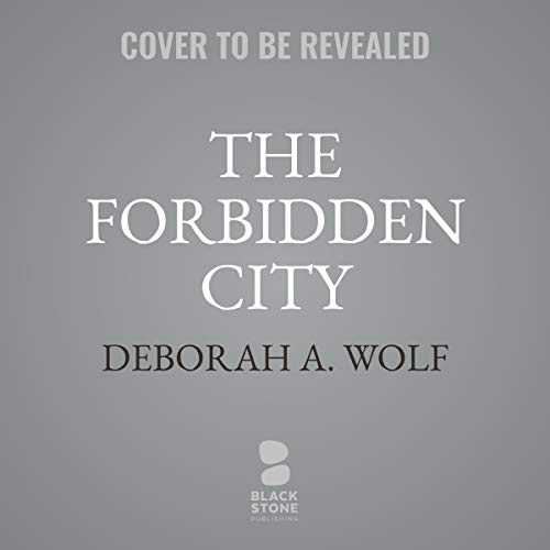 The Forbidden City     The Dragon's Legacy Series, Book 2              By:                                                                                                                                 Deborah A. Wolf                               Narrated by:                                                                                                                                 Natalie Naudus                      Length: 17 hrs     Not rated yet     Overall 0.0