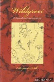 Wildgroei. Alledaagse planten in de homeopathie