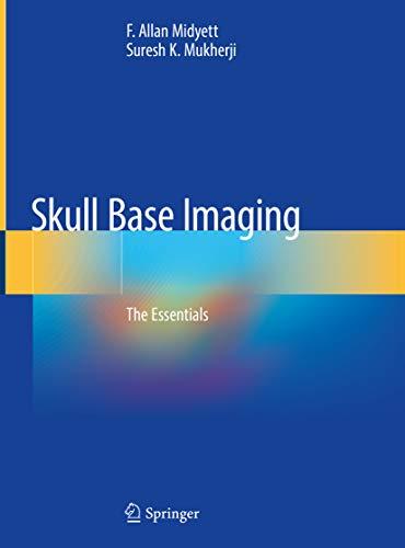 Skull Base Imaging: The Essentials