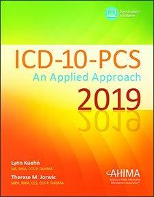 ICD-10-PCS: An Applied Approach 2019