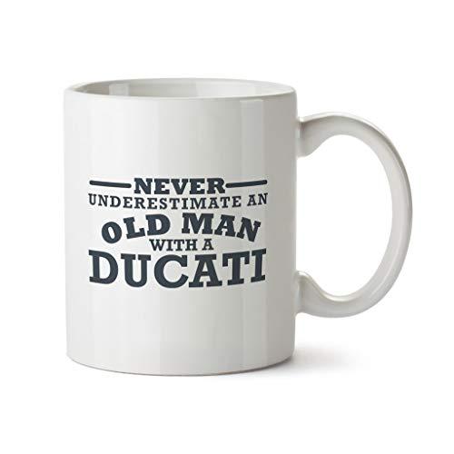 Ducati Never Underestimate an Old Man Motorbike - Taza de regalo de cumpleaños (274 ml), diseño de moto