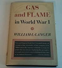 Gas and Flame in World War I