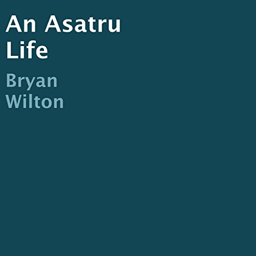 An Asatru Life audiobook cover art