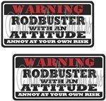 2 - 3' Rodbuster Warning ATTITUDE Sticker WS1