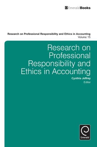 Research on Professional Responsibility and Ethics in Accou (Research on Professional Responsibility and Ethics in Accounting, Band 15)