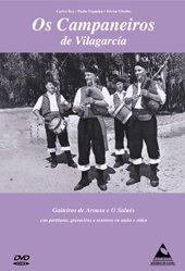 Os Campaneiros de Vilagarcía: Gaiteiros de Arousa e o Salnés (Multimedia)