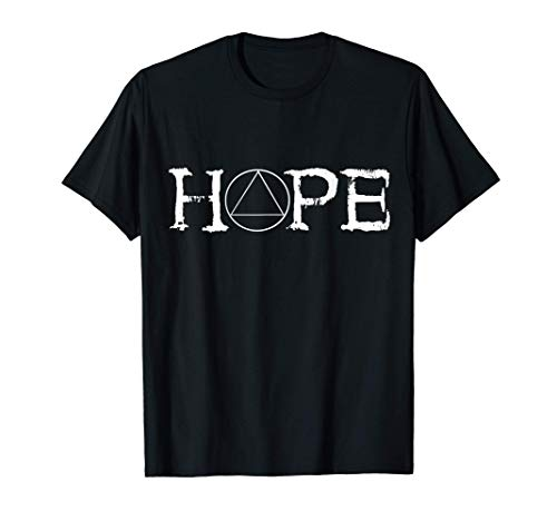 Sobriety Hope Recovery Alcoholic Abstinence Sober AA Support T-Shirt
