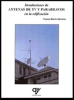 INSTALACIONES DE ANTENAS DE TV Y PARARRAYOS EN ...