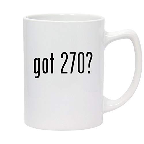 got 270? - 14oz White Ceramic Statesman Coffee Mug