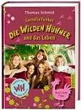 Cornelia Funkes Die Wilden Hühner und das Leben: Mit Filmbildern
