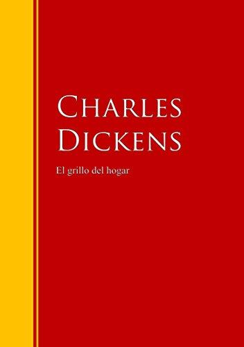 El grillo del hogar: Biblioteca de Grandes Escritores (Spanish Edition)