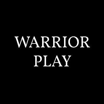 Warrior Play
