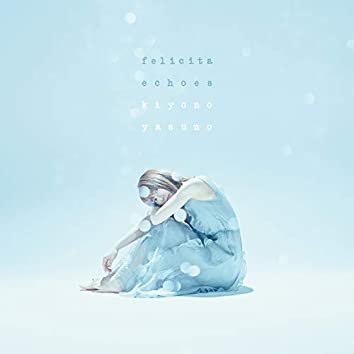 """ARIA The CREPUSCOLO"" Opening & Ending Theme Song Felicita/echoes(KIYONO Disc)"