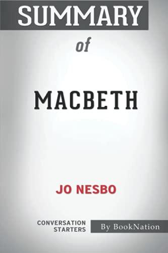Summary of Macbeth by Jo Nesbo: Conversation Starters