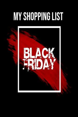 ⬛ ️ Black Friday Shopping: Black Friday   Shopping List Notebook   Black Friday Shopping List   My Shopping List