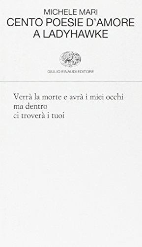 Cento poesie d'amore a Ladyhawke (Forniture assortite)