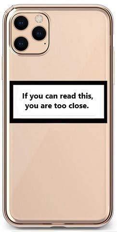 Carcasa para iPhone 12 con texto en inglés 'If You can Read This You Are Too Close', de TPU, ligera, con foto, protección resistente a los arañazos (iPhone 12, If You)