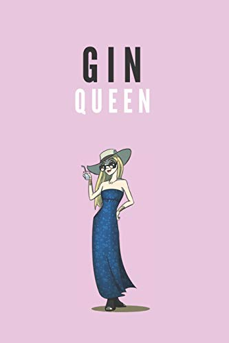 Gin queen | Notebook: Wine gifts Beer gifts Gin gifts - lined notebook/journal/diary/logbook